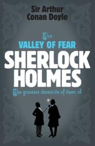 Sherlock Holmes: The Valley of Fear (She