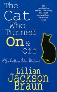 The Cat Who Turned On & Off (The Cat Who