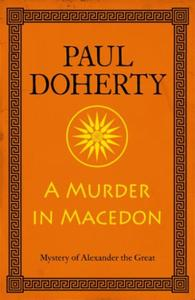 A Murder in Macedon (Alexander the Great