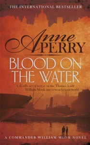 Blood on the Water (William Monk Mystery