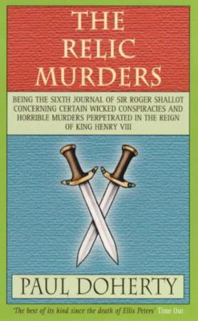The Relic Murders (Tudor Mysteries, Book