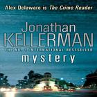 Mystery (Alex Delaware series, Book 26): A shocking, thrilling psychological crim