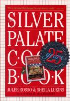 Silver Palate Cookbook: 25th Annivesary