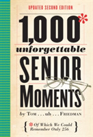 1,000 Unforgettable Senior Moments, 2nd