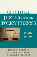 Criminal Justice and the Policy Process