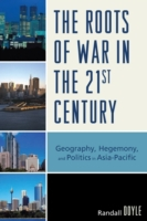 Roots of War in the 21st Century