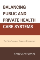 Balancing Public and Private Health Care