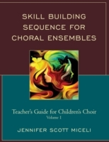 Skill Building Sequence for Choral Ensem