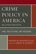 Crime Policy in America