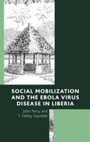 Social Mobilization and the Ebola Virus