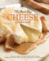 Great Big Cheese Cookbook