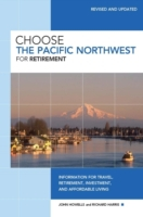 Choose the Pacific Northwest for Retirem