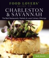 Food Lovers' Guide to(R) Charleston & Sa