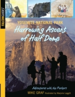 Yosemite National Park: Harrowing Ascent