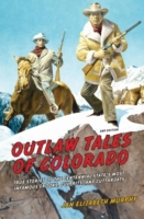 Outlaw Tales of Colorado
