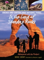 Arches and Canyonlands National Parks: I
