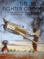 The 350th Fighter Group in the Mediterra