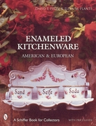 Enameled Kitchen Ware: American and Eure