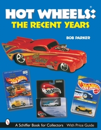 Hot Wheels (R) The Recent Years