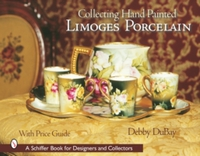 Collecting Hand Painted Limoges Porcelai