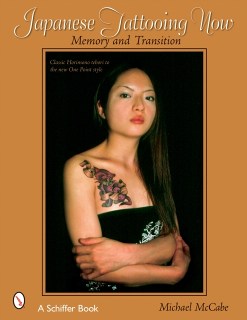 Japanese Tattooing Now: Memory and Trans