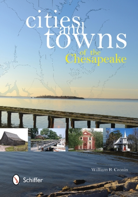 Cities and Towns of the Chesapeake