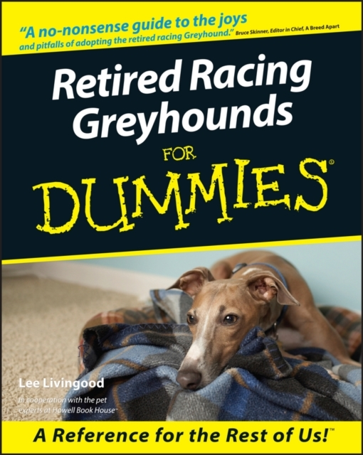 Retired Racing Greyhounds For Dummies