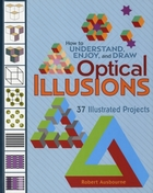 How to Understand Enjoy and Draw Optical