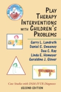 Play Therapy Interventions with Children