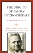 Origins of Family Psychotherapy