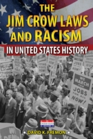 Jim Crow Laws and Racism in United State