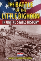 Battle of the Little Bighorn in United S