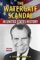 Watergate Scandal in United States Histo