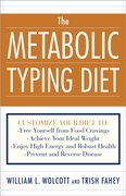 The Metabolic Typing Diet