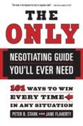 Only Negotiating Guide You'll Ever Need