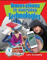 Innovations In Everday Technologies
