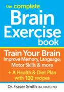 Complete Brain Exercise Book: Train Your