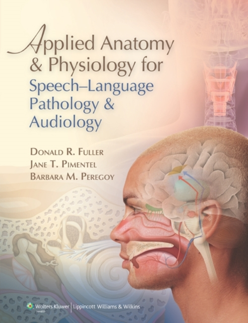 Applied Anatomy and Physiology for Speec