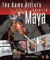 Game Artist's Guide to Maya