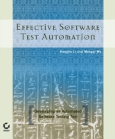 Effective Software Test Automation