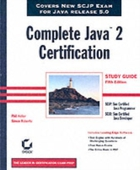 Complete Java 2 Certification Study Guid