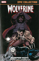 Wolverine Epic Collection: Madripoor Nig