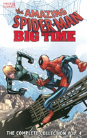 Spider-man: Big Time: The Complete Colle