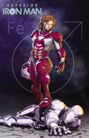 Superior Iron Man Vol. 2: Stark Contrast