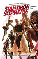 Squadron Supreme Vol. 1: By Any Means Ne