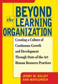 Beyond The Learning Organization