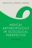 Medical Anthropology in Ecological Persp