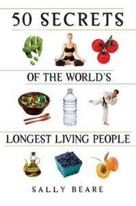 50 Secrets of the World's Longest Living