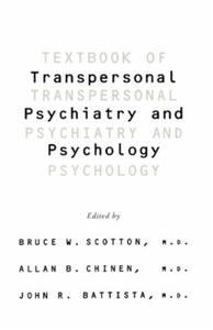Textbook Of Transpersonal Psychiatry And
