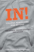 In! College Admissions and Beyond